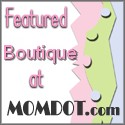Featured Boutique at MOMDOT.com