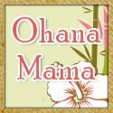 Feature Blogger: Ohana Mama