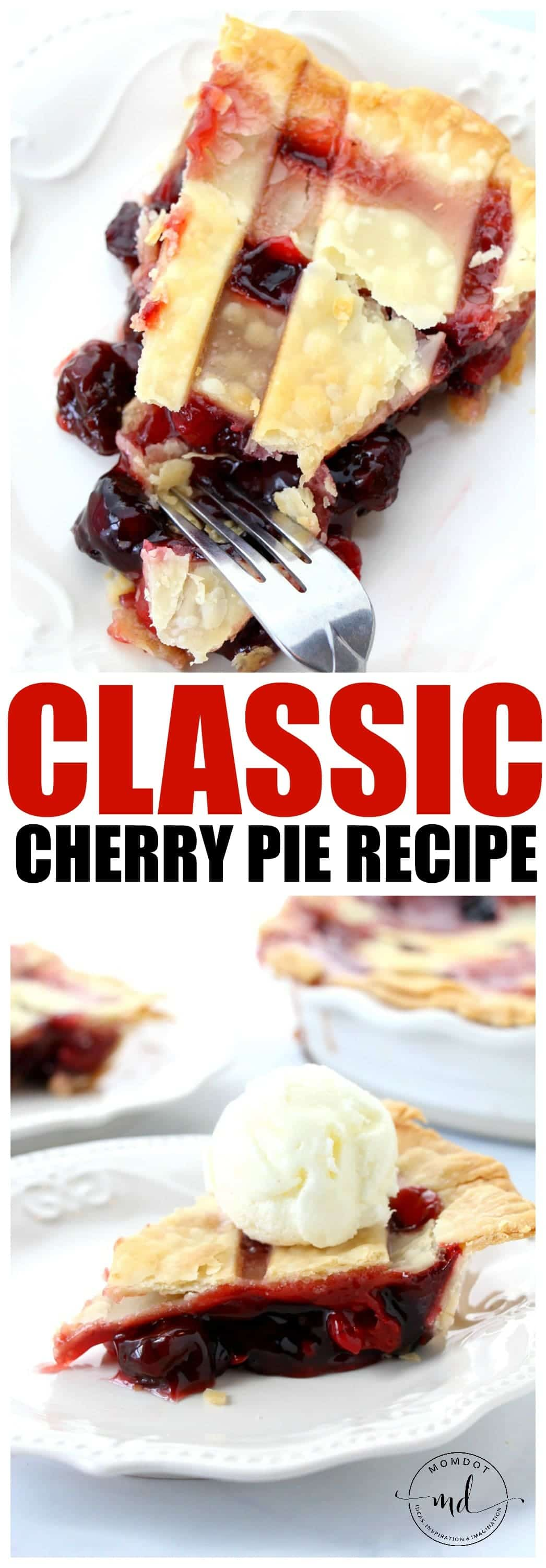 Easy Classic Cherry Pie Recipe! The best cherry pie recipe with lattice top and a tart cherry pie filling perfect for holidays