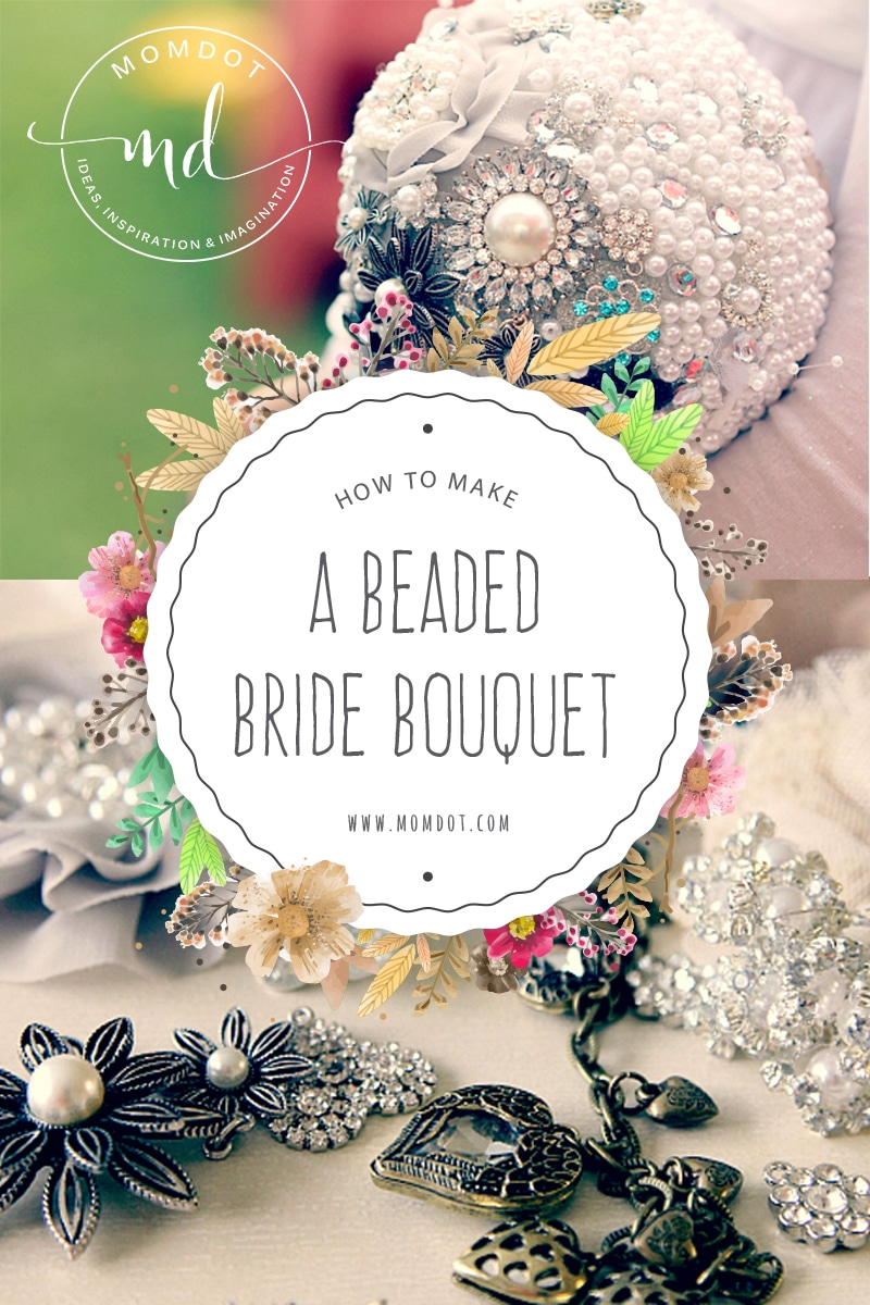 How To Make A Beaded Bride Bouquet Thats An Instant Hit