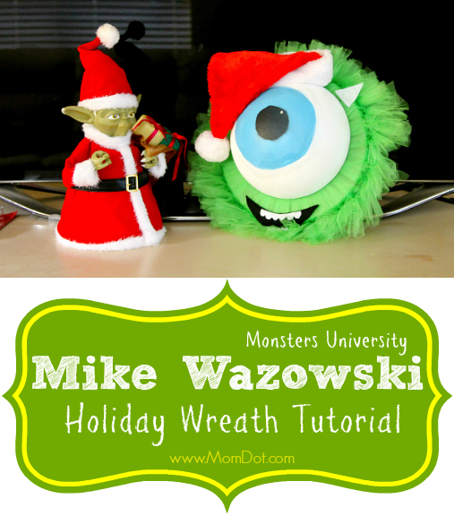mike wazowski holiday wreath / Monsters Inc. University / Adorable DIY Tutorial for the Monster Fan in your life!