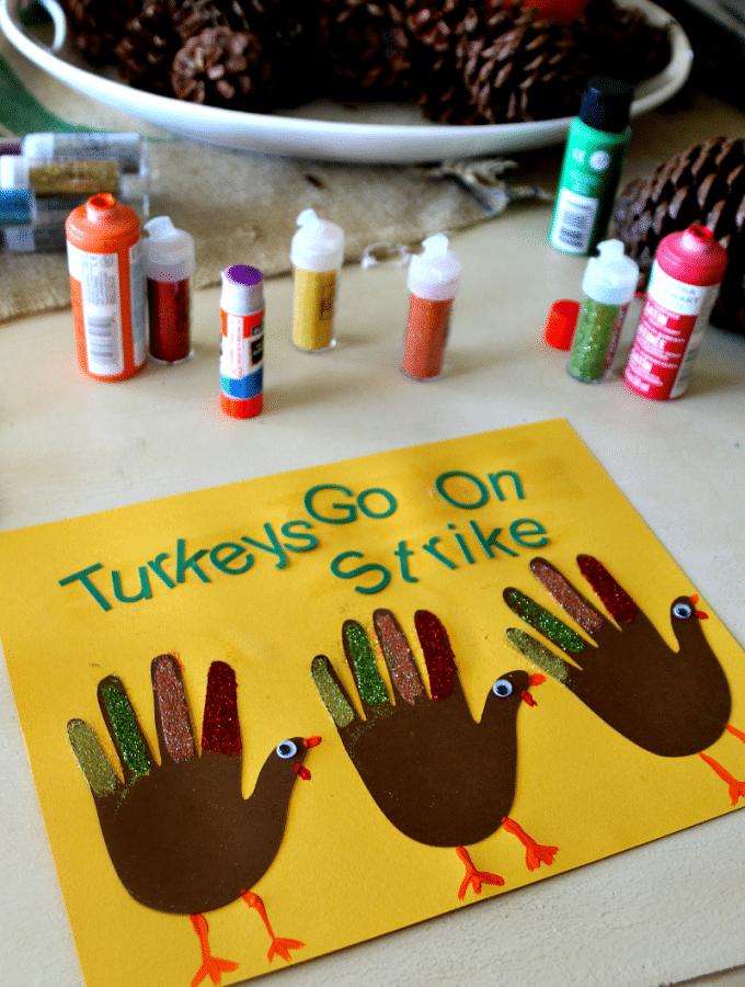 Thanksgiving Hand Craft, Turkeys Go On Strike!