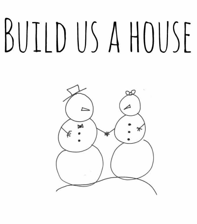 Snowman Printable: Build me a House