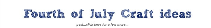 fourth of july crafting ideas