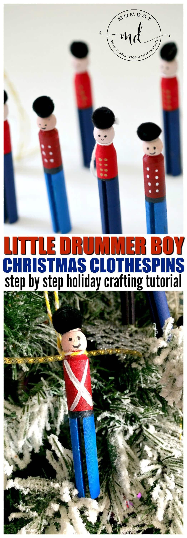 Little Drummer Boy Clothespin Tutorial | Christmas Craft | Clothespin Christmas Treet #christmascrafting #crafting #clothespins #tree #decoratingtree #momdot #holidaycrafts #drummer #howtomake