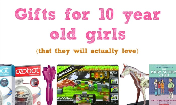 gifts for 10 year old girls gifts for 10 year 7740
