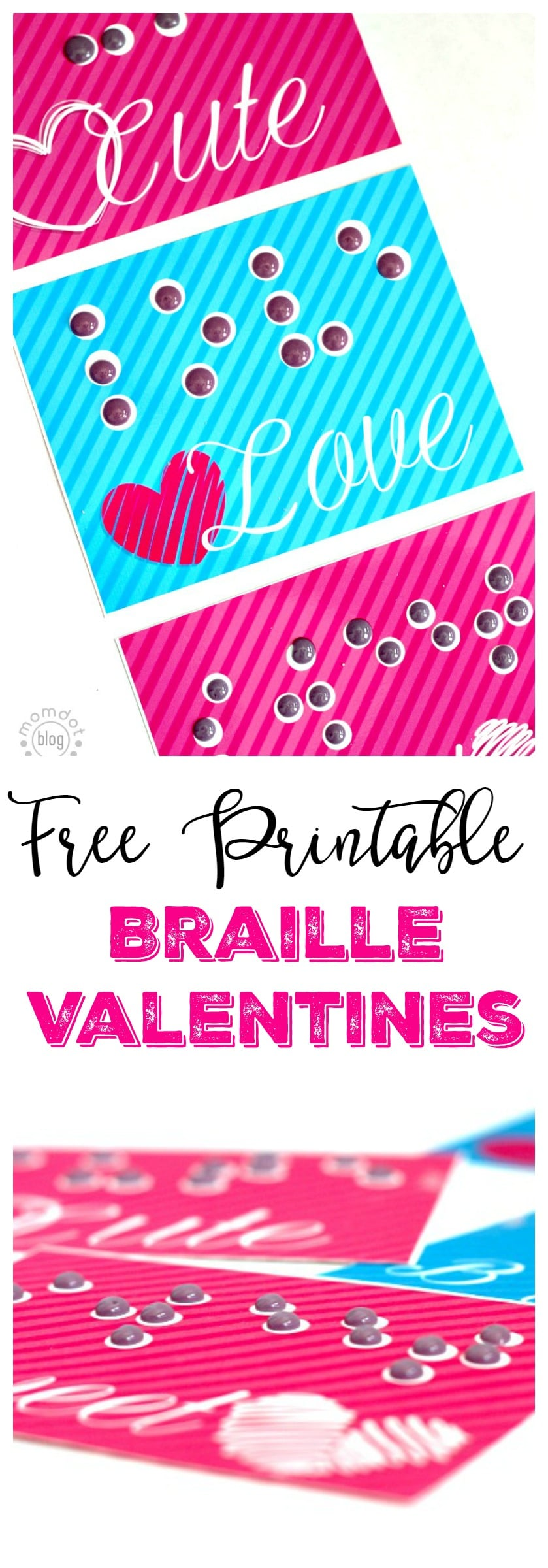 Braille Valentines: Free Printable to create Braille Valentines with a simple candy dot peel recipe, pass out to children that may feel left out this season due to sight
