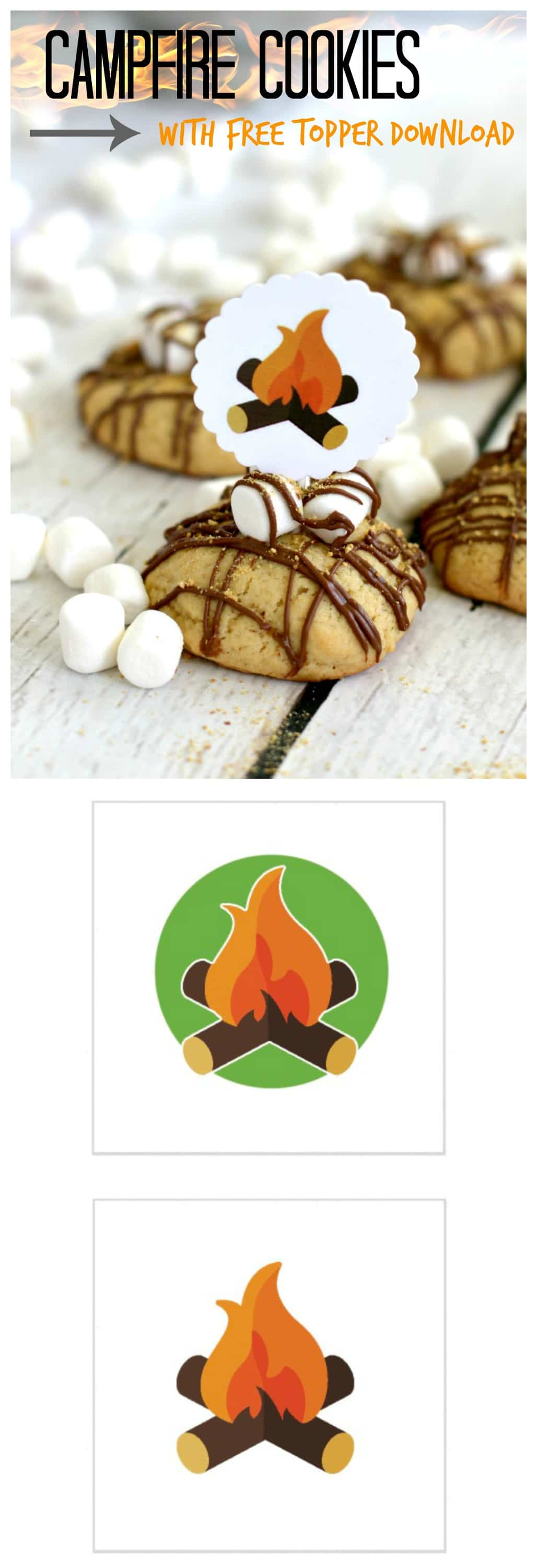 Campfire Cookies with FREE PRINTABLE: Tastes like S'mores but on a cookie, which means you can have it ANYTIME not just outdoor time! Get Recipe and FREE PRINTABLE HERE
