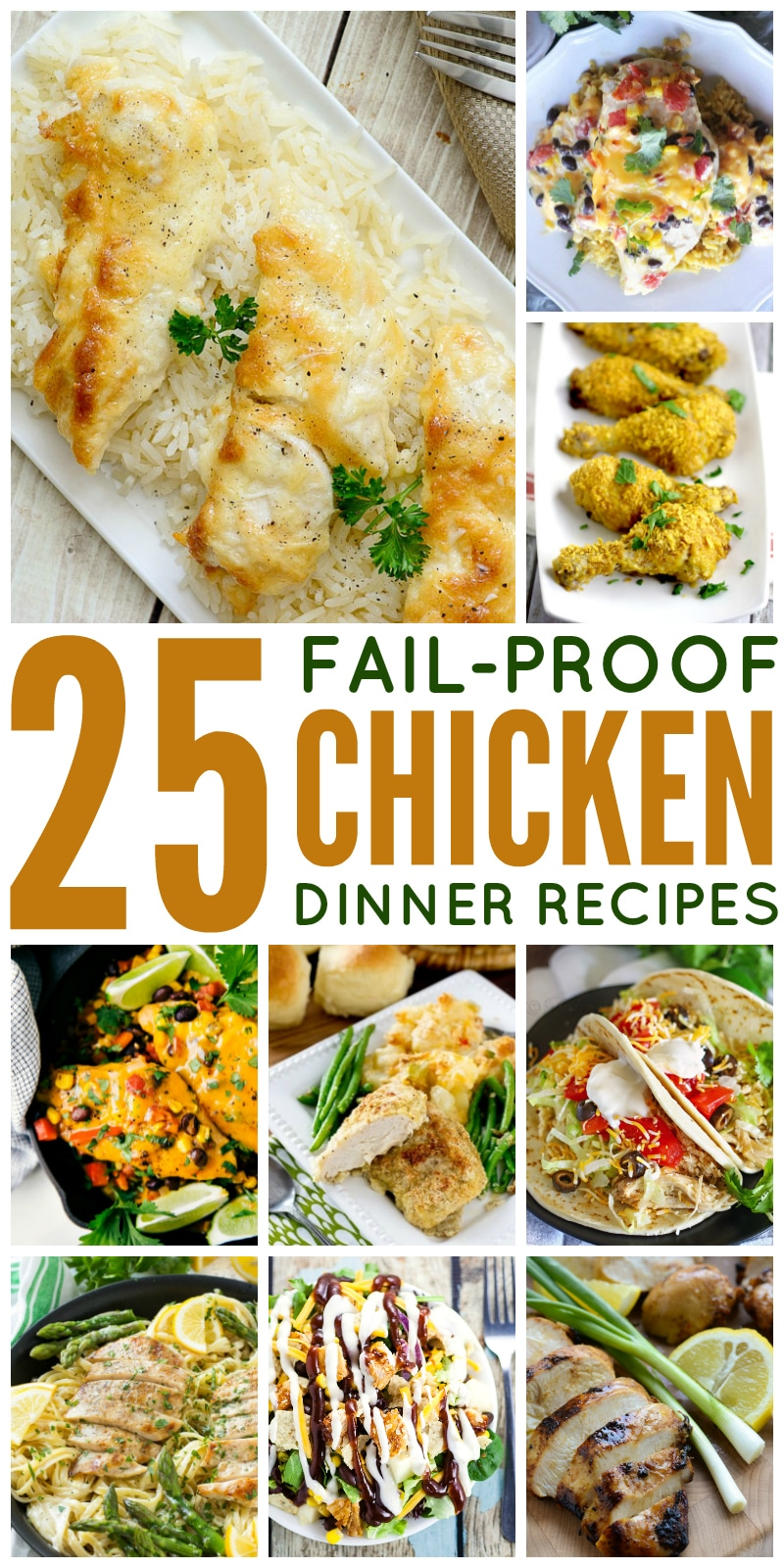 25 Fail Proof Chicken Dinner Recipes perfect for your family