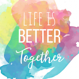 Free Quote Printable for Home Decor: Life is Better Together