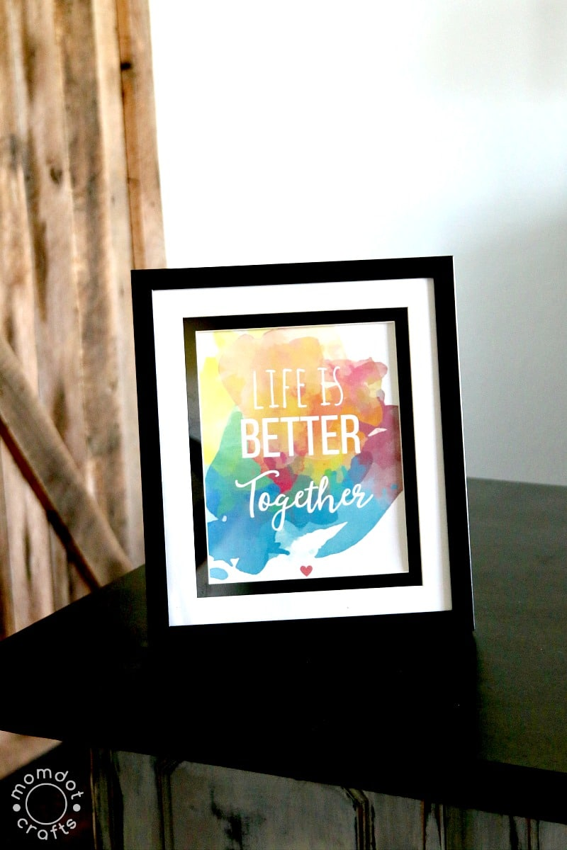 Free quote printable for home decor life is better together free printable for the home water color quote decor just print and frame jeuxipadfo Gallery