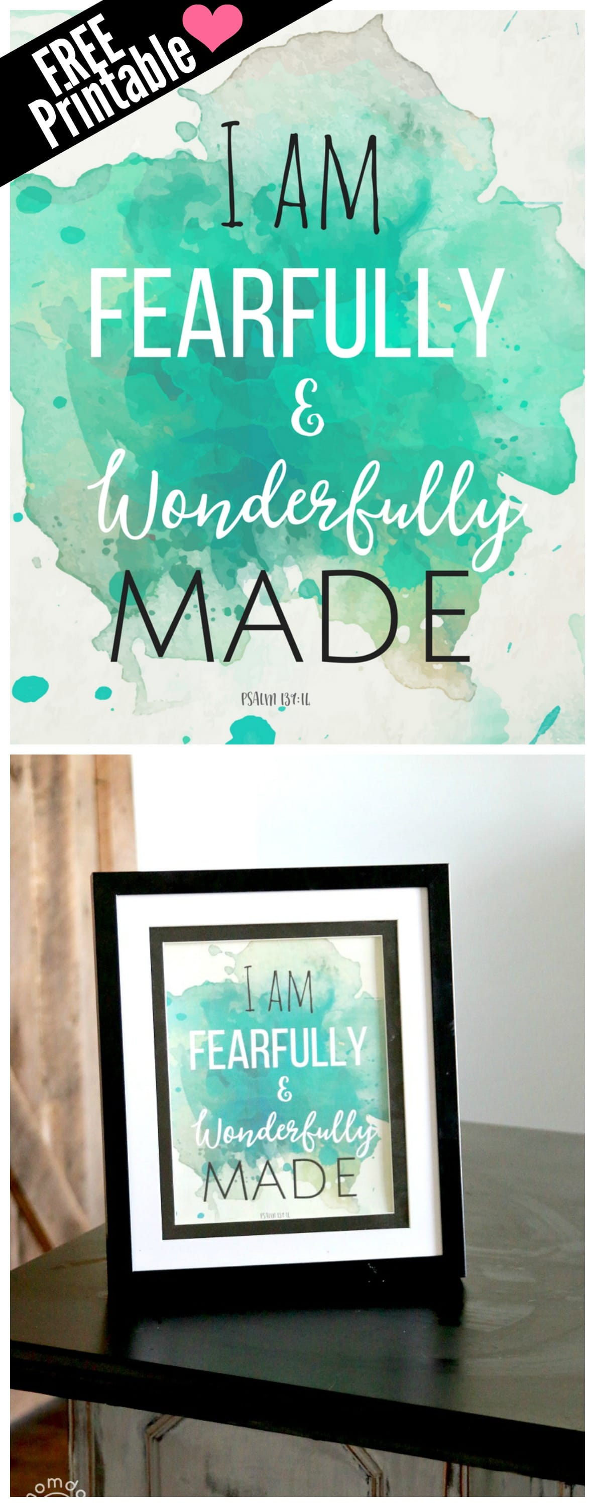 """Free Printable for the Home : Water color quote decor """"I am fearfully and wonderfully made"""" , just print and frame, perfect for an office or bedroom 8x10"""