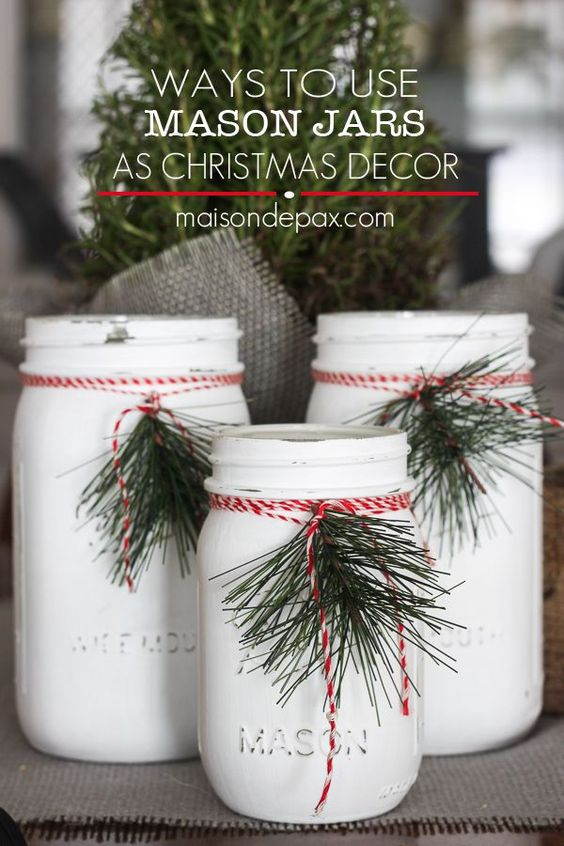 Fun ways to use mason jars for christmas decorations