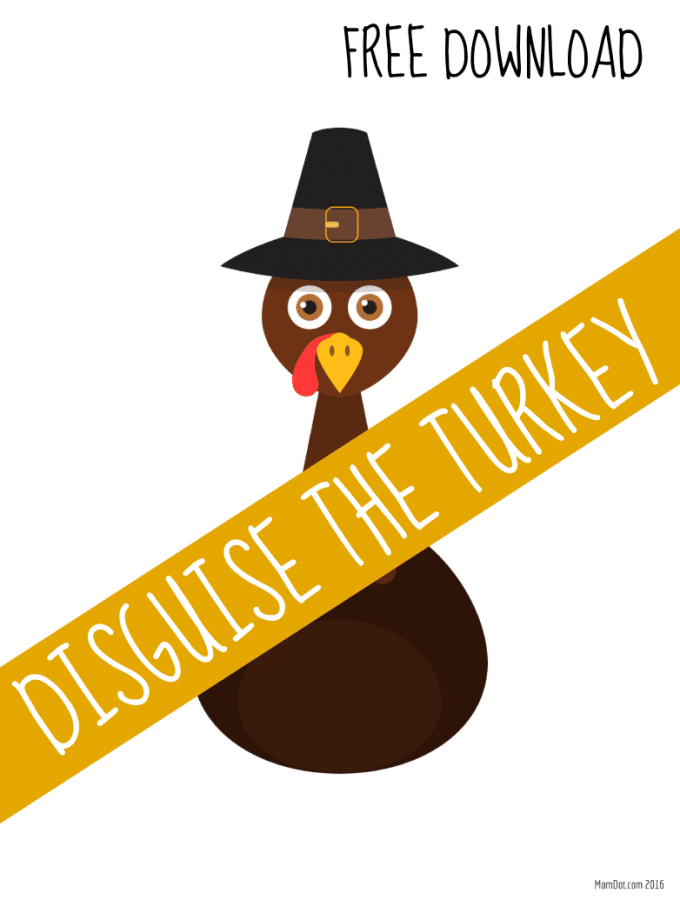 Disguise the Turkey: 2 Free Templates