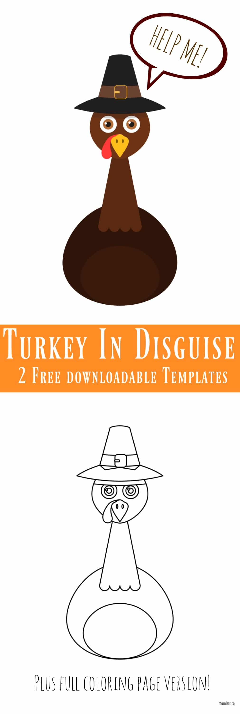 Disguise the Turkey Template , Free Downloadable Templates in color and in coloring sheet, HIDE THE TURKEY and save him from thanksgiving dinner