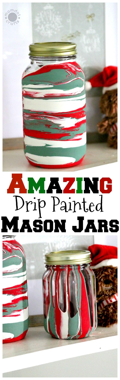Drip Painting Mason Jars DIY for Christmas