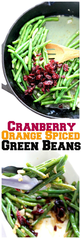 Sautéed Cranberry Orange Spiced Green Beans Recipe