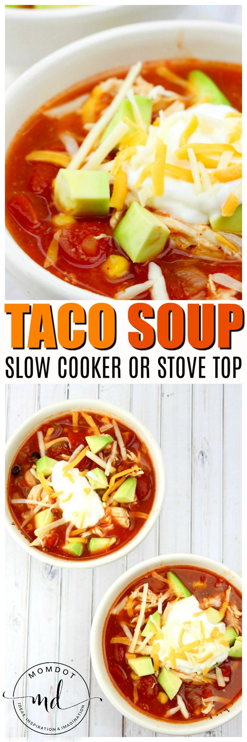 Taco Soup Recipe | Easy and Delicious on Stove or Slow Cooker | Perfect to Customize #tacos #taconight #recipe #food