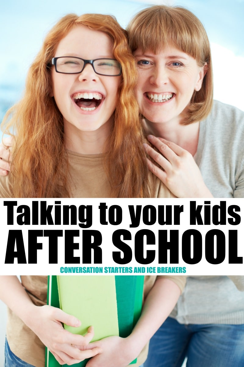 Talking to your Kids After School, Conversation starts, ice breakers and other ideas to reconnect after the day is done