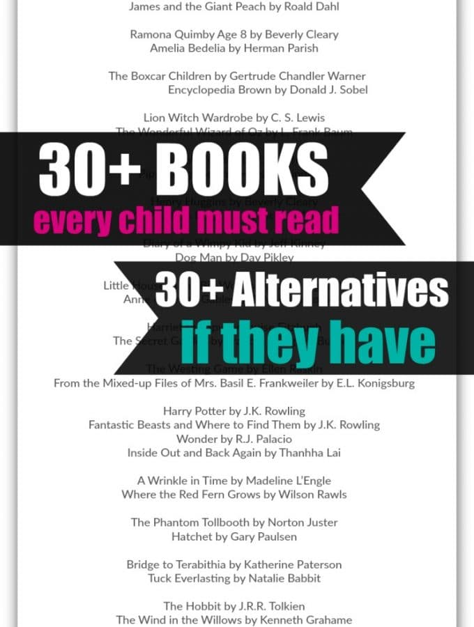30 Books Every Child Must Read (and 30 Alternatives in case they have)