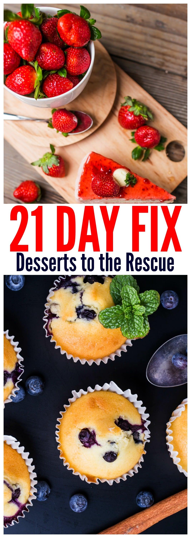 21 DAY Fix Friendly desserts to the rescue