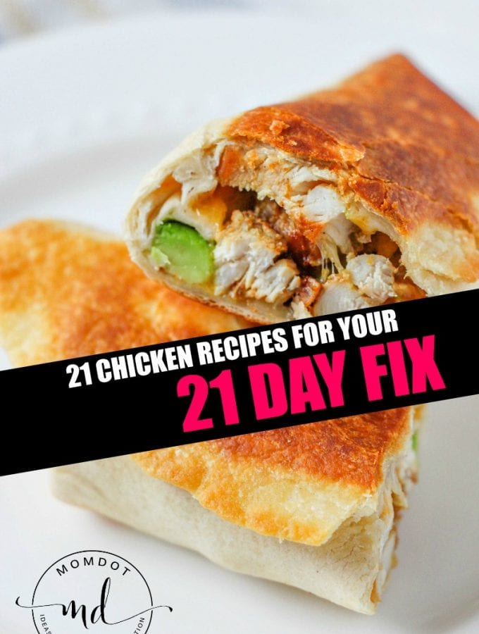 21 Chicken Recipes for your 21 Day Fix