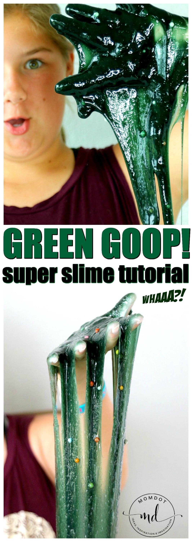 Goop! Green Goop, Gak and Slime recipe, perfectly messy fun plus video