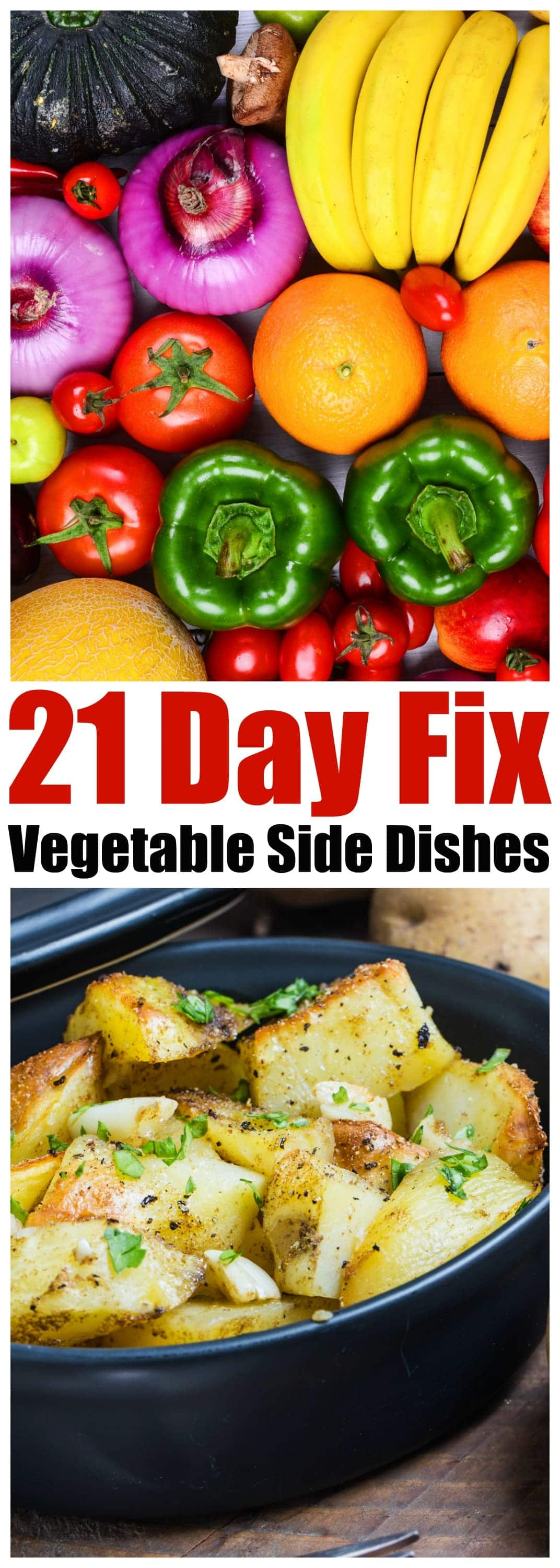 21 Day Fix Vegetable Side Dishes