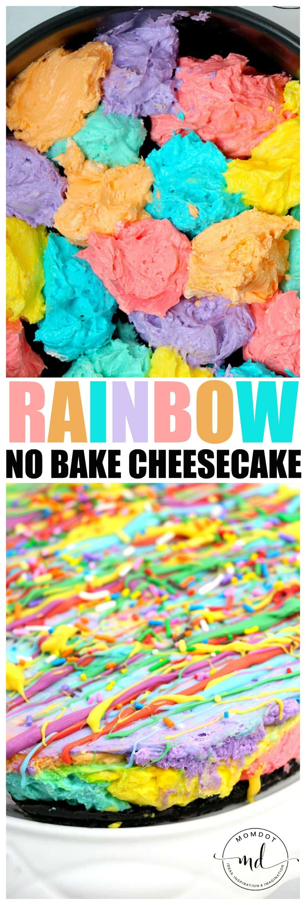 No Bake Rainbow Cheesecake : Easy No Bake Cheesecake Dessert, simple and striking!