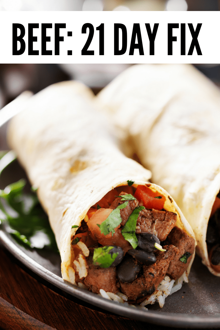 21 Beef Recipes for the 21 day fix, get beef burritos, beef bakes, and other recipes to stay on track with your 21 day fix diet