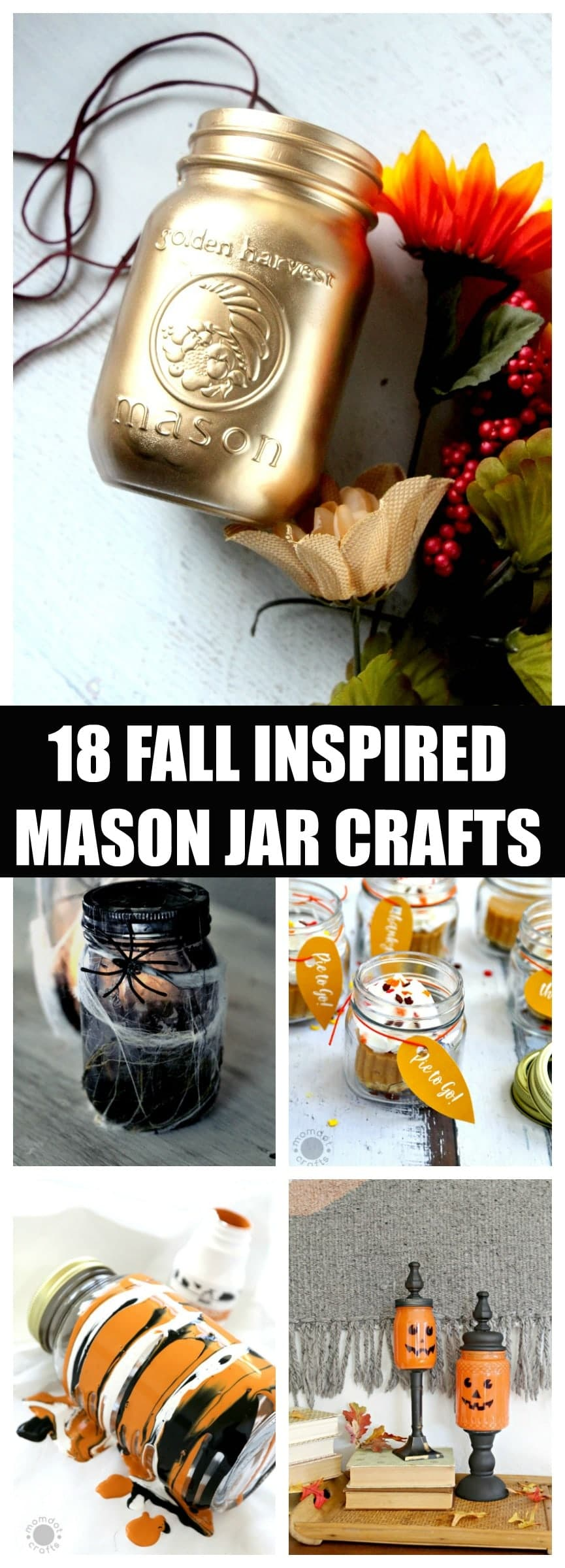 DIY mason jars decoration ideas for fall, Halloween, thanksgiving and more! 18 inspiring Fall Mason Jar Crafts
