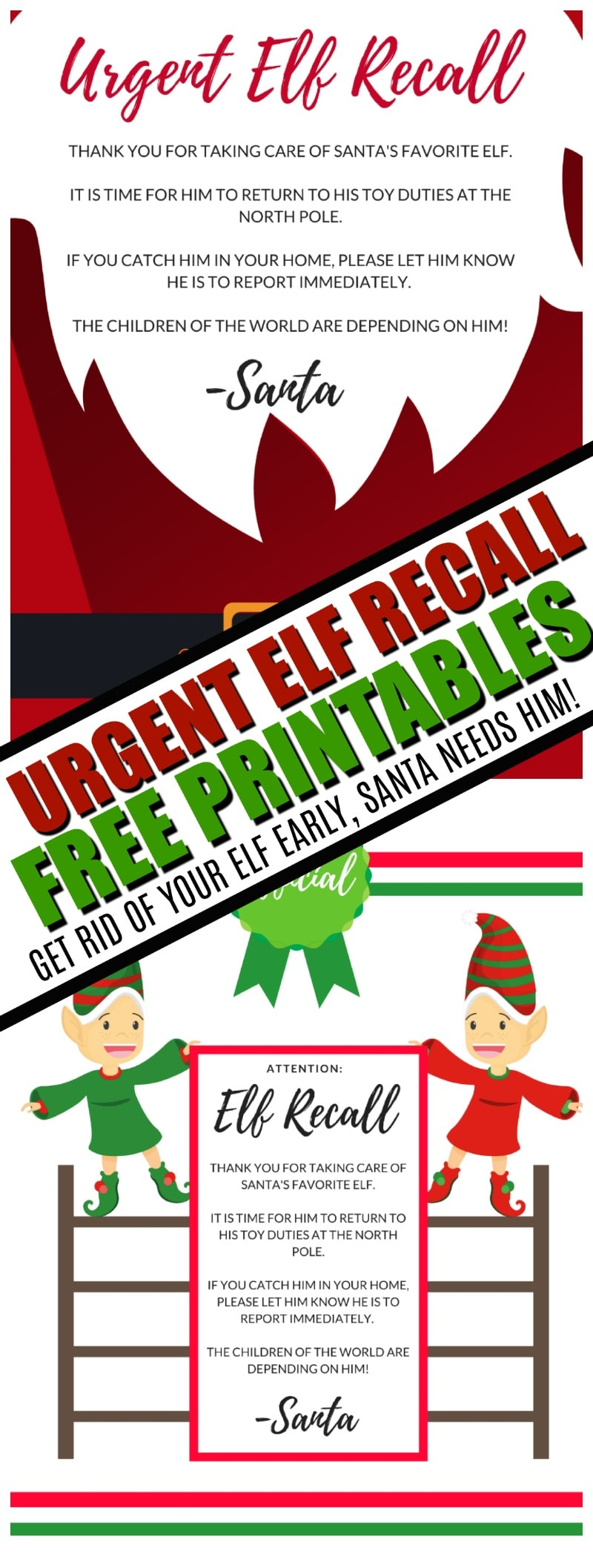 Urgent Elf Recall : Get rid of your Elf Early with an official Elf Recall notice from Santa!