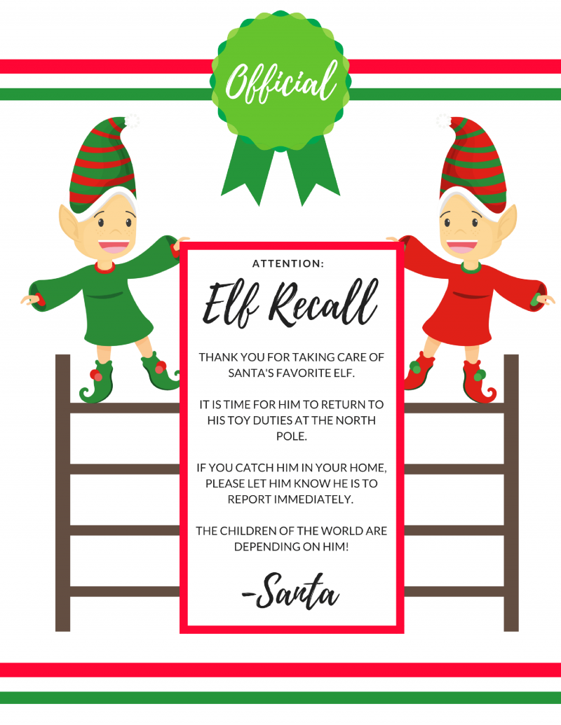 Elf Recall : Get rid of your Elf Early with an official Elf Recall notice from Santa!