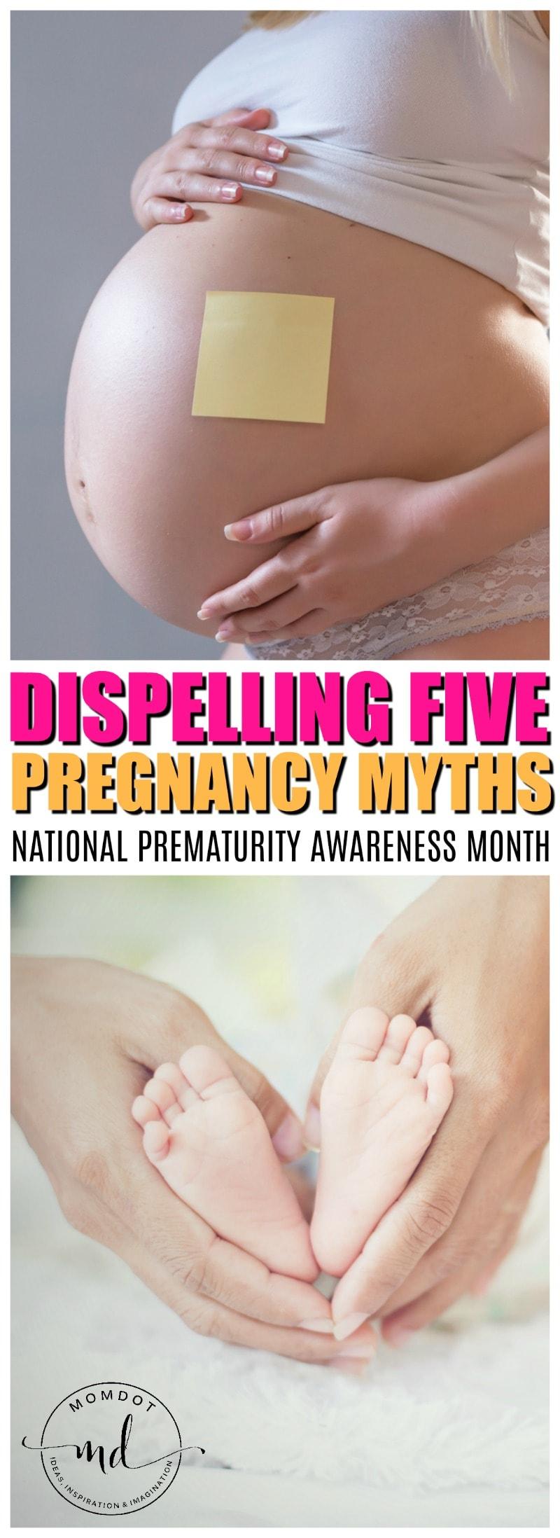 Premature Awareness Month : Dispelling 5 Pregnancy Myths