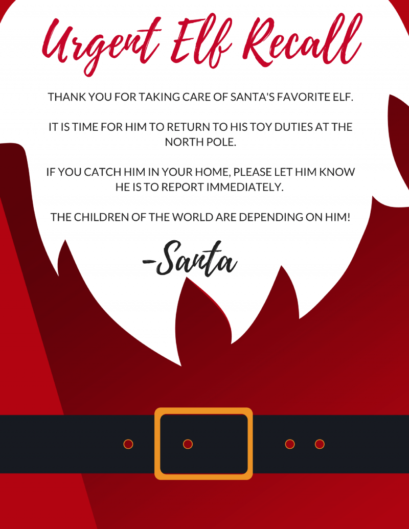 Urgent Elf Recall : Get rid of your Elf Early with an official Elf Recall notice from Santa! Free Elf On the Shelf Printable