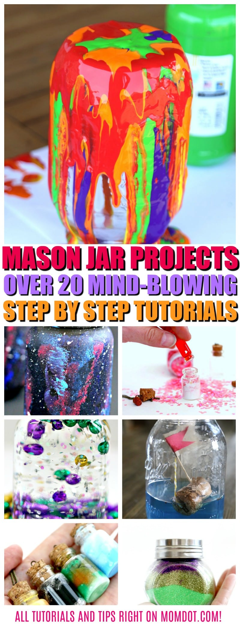 Mason Jar Projects: 20 Mind Blowing Ideas to Craft Today, all tutorials unique to MomDot and located right here!