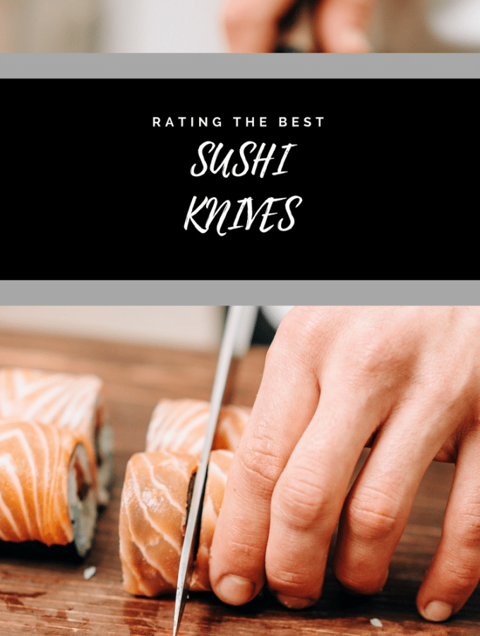 The Best Sushi Knife: 2018 Ratings & Reviews