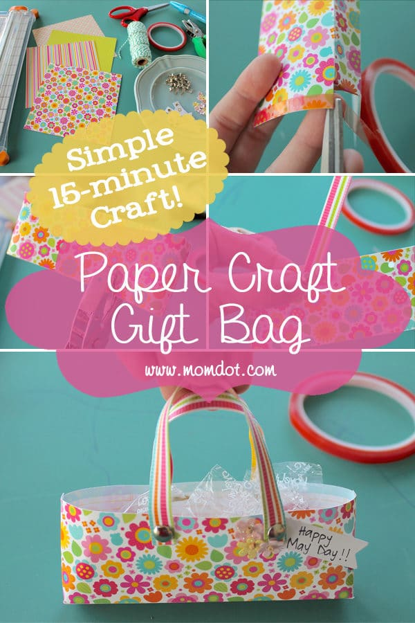 Paper Craft Gift Bag: A Simple 15-minute Craft Idea