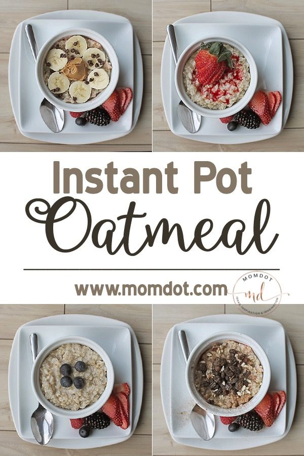 10 Easy Instant Pot Oatmeal Recipes: Easy Breakfast & More