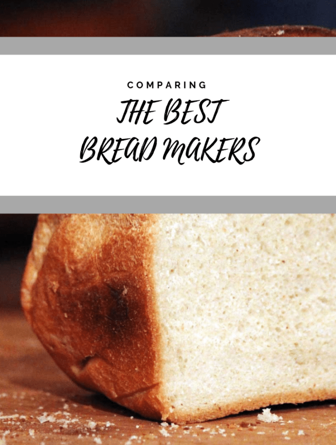 Best Breadmakers For Baking: Reviewing Both Big & Small Options in 2018