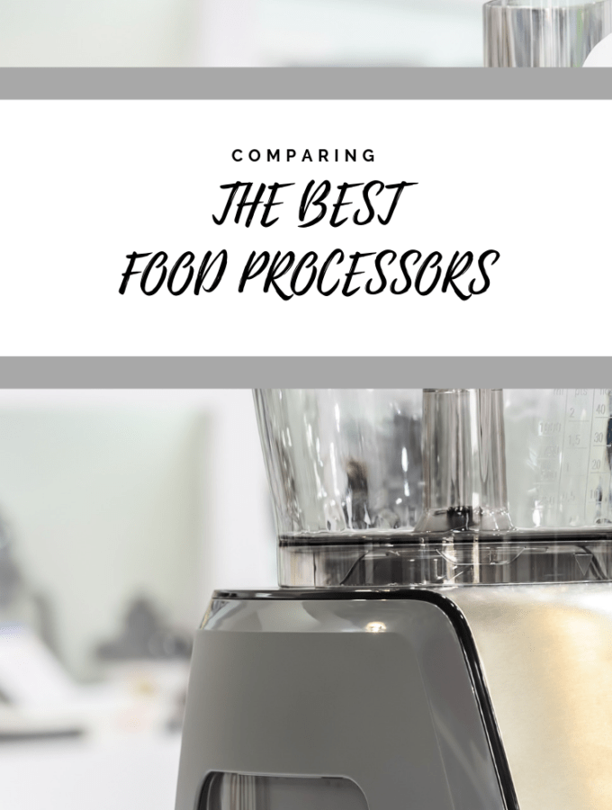 Best Food Processors: 2018 Ratings & Reviews
