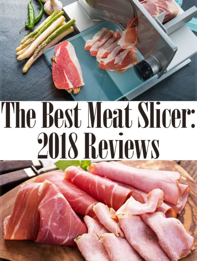 Best Meat Slicers For Cutting Meat: 2018 Ratings & Reviews